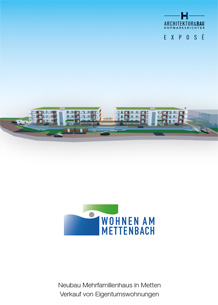 Wohnen am Mettenbach EXPOSE ANFORDERN